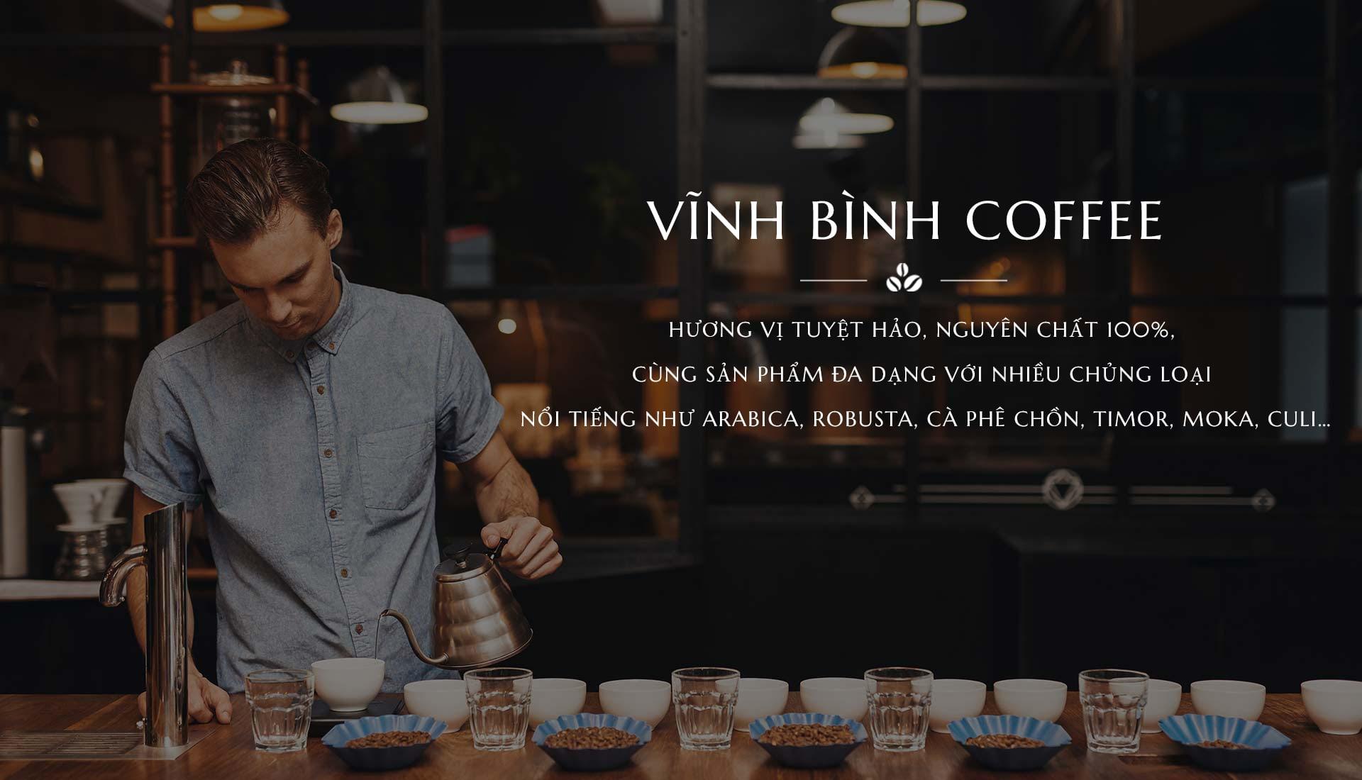 """Vĩnh Bình Coffe- """" Gia Lai với văn hóa thưởng thức cà phê """""""
